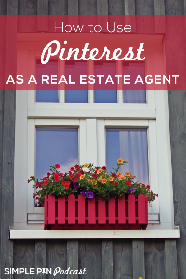 Pinterest Marketing for Real Estate Agents