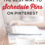 The Best Way to Schedule Pins