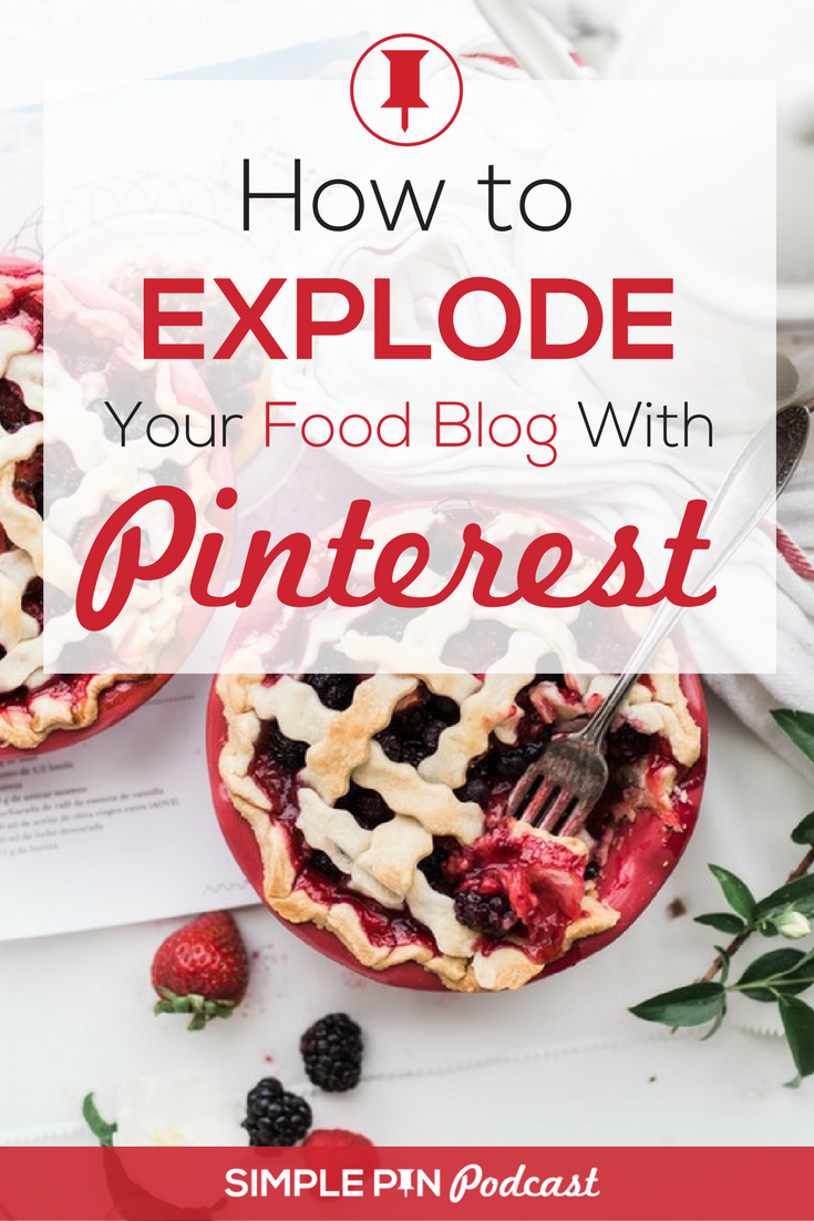 "Berry pies, fork in partially eaten pie, loose berries, printed paper, cloth, greenery and text overlay ""How to Explode Your Food Blog with Pinterest""."