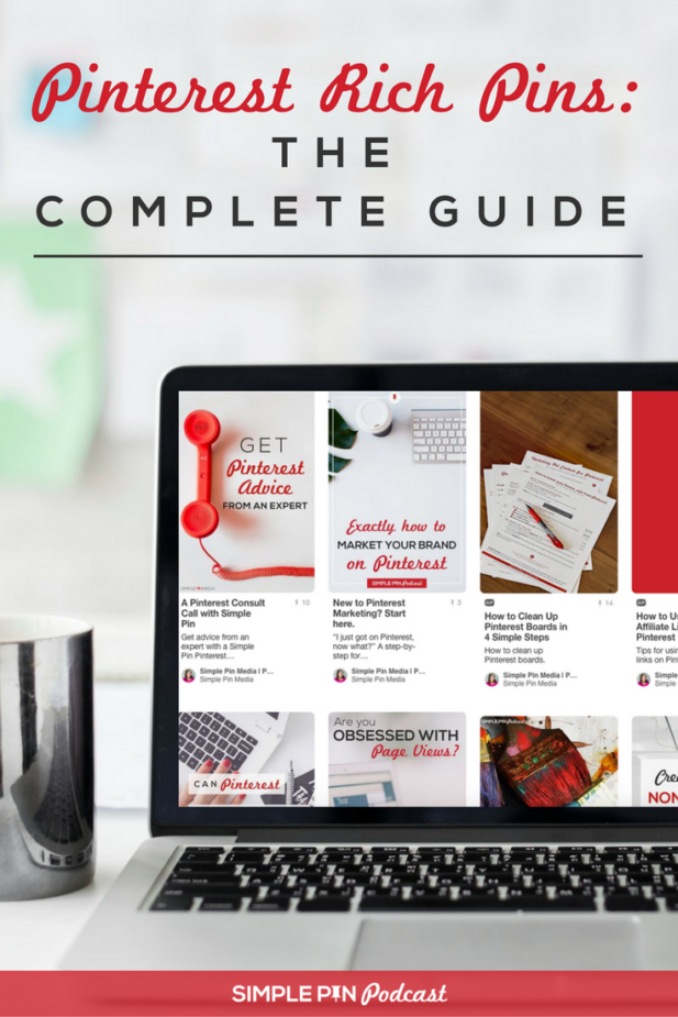 "laptop displaying Pinterest account with ""Pinterest Rich Pins: The Complete Guide"" text overlay"
