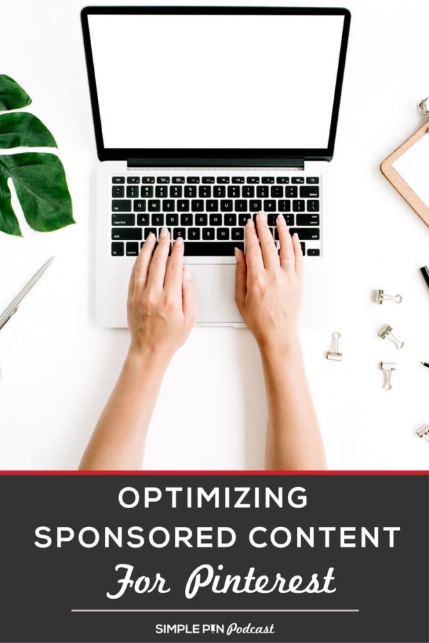 Optimizing Sponsored Content for Pinterest