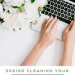 woman typing laptop with text spring cleaning your pinterest boards