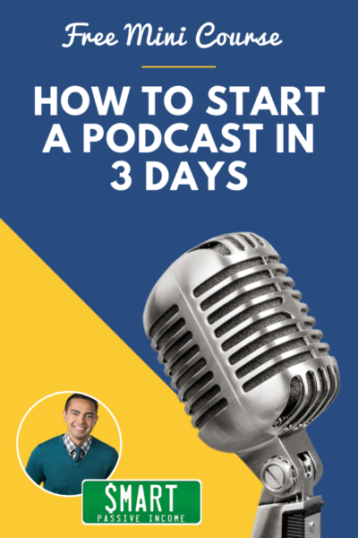 "Pin image example for Smart Passive Income with text ""Free Mini Course: How to start a podcast in 3 days""."