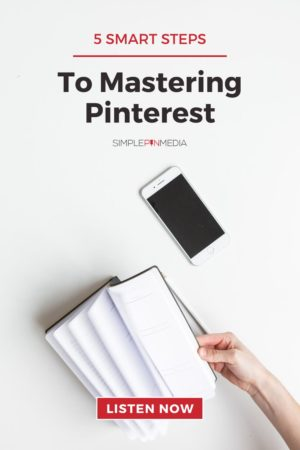 "woman flipping through book on table - text ""5 Smart Steps to Mastering Pinterest""."