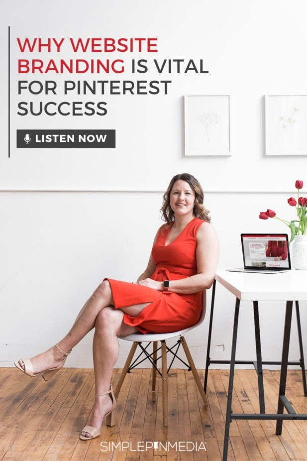 """Kate Ahl in red dress sitting at desk - text """"Why Website Branding is vital for Pinterest Success""""."""